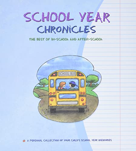 School Year Chronicles: The Best of In-School: Lebovics, Dania