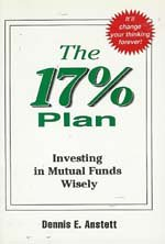 9780969922001: The 17% Plan : Investing in Mutual Funds Wisely