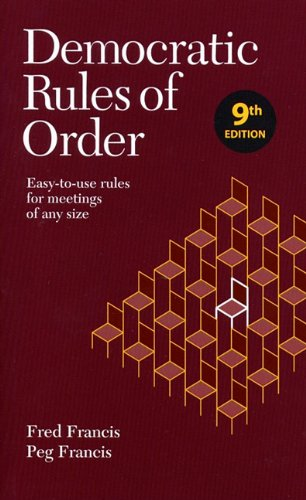 9780969926061: Democratic Rules of Order: Easy-to-use rules for meetings of any size