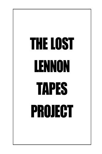 The Lost Lennon Tapes Project: Iscove, Charles