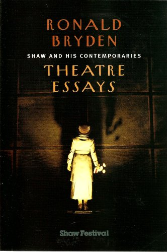 9780969947844: Shaw and His Contemporaries: Theatre Essays