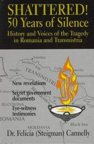 Shattered! 50 Years of Silence: Carmelly, Dr. Felicia Steigman