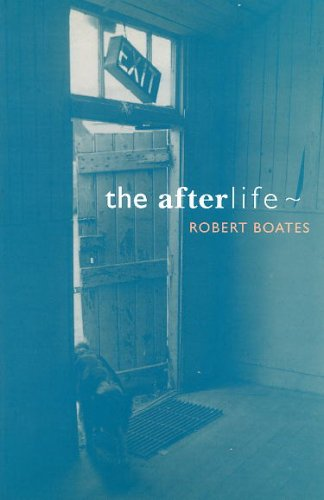 Afterlife, The: Boates, Robert