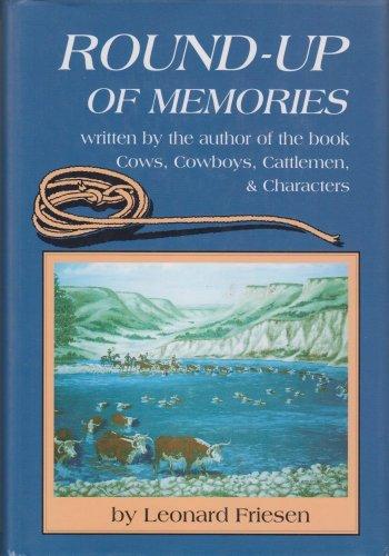 Round-up of Memories: Friesen, Leonard