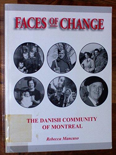 Faces of Change: The Danish Community of Montreal: Mancuso, Rebecca