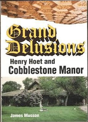 Grand Delusions : Henry Hoet and Cobblestone: Musson, James