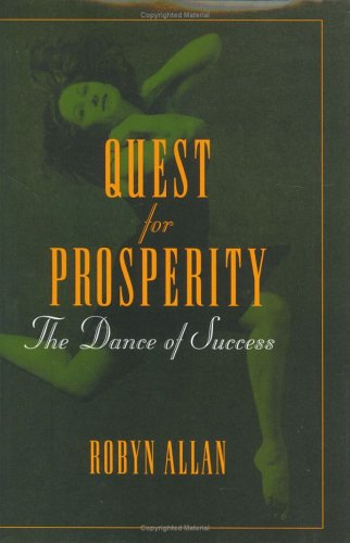 Quest for Prosperity: The Dance of Success