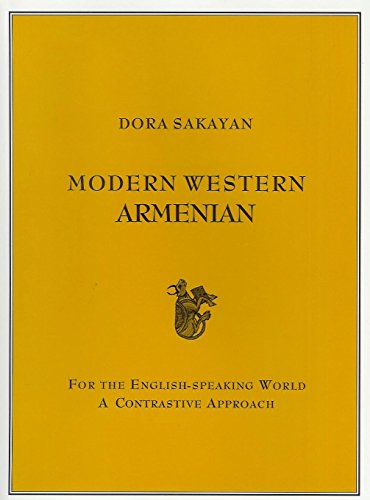 9780969987925: Modern Western Armenian For The English-speaking World