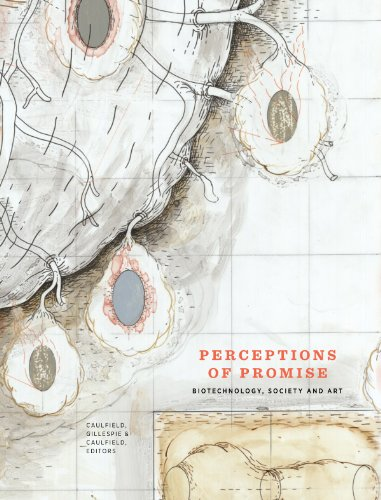 9780969989844: Perceptions of Promise: Biotechnology, Society and Art