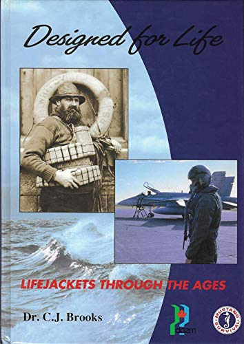 Designed for Life (Lifejackets Through The Ages): Dr. C.J. BROOKS