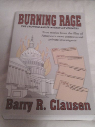 9780970003799: Burning Rage: The Growing Anger Within My Country