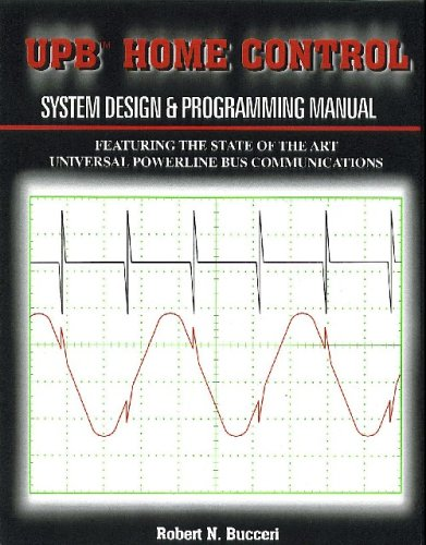 9780970005748: UPB Home Control, System Design & Programming Manual