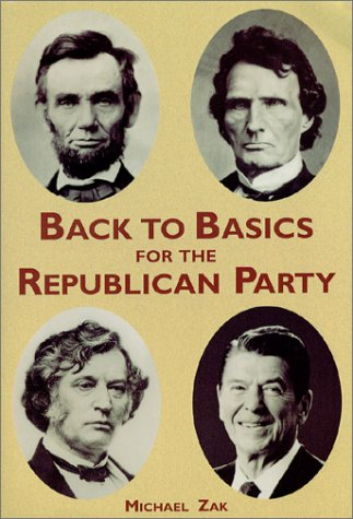 9780970006325: Back to Basics for the Republican Party, Third Edition