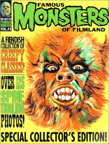 9780970009845: The Best of Famous Monsters of Filmland, Vol. #1