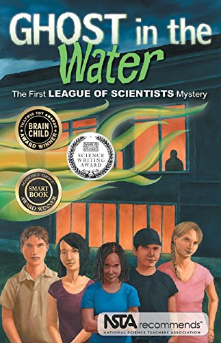 9780970010629: Ghost in the Water (The League of Scientists)