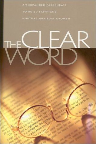 9780970011107: The Clear Word