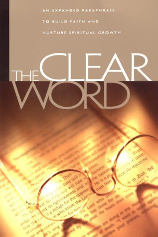 9780970011114: Clear Word Bible