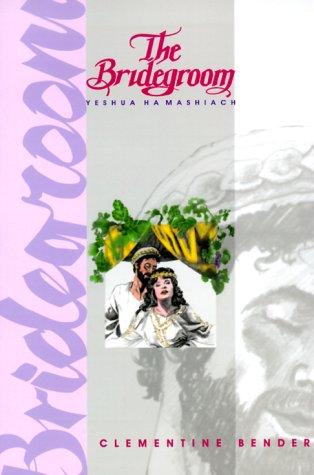 9780970013705: The Bridegroom: Yeshua Hamashiach