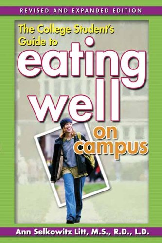 9780970013910: The College Student's Guide to Eating Well on Campus