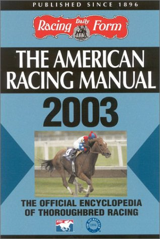 The American Racing Manual 2003 by Steve: Steve Davidowitz