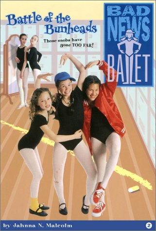 9780970016416: Battle of the Bunheads (Bad News Ballet (Unnumbered))