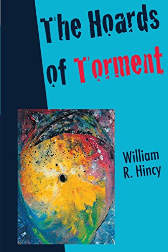The Hoards of Torment: Hincy, Willkiuam R.