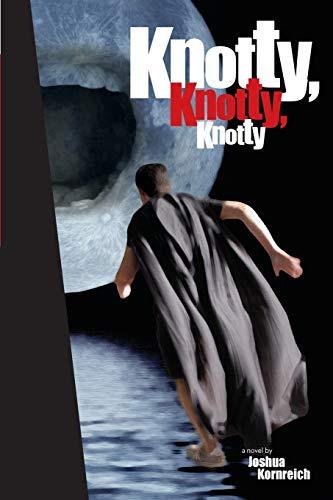 9780970016577: Knotty, Knotty, Knotty