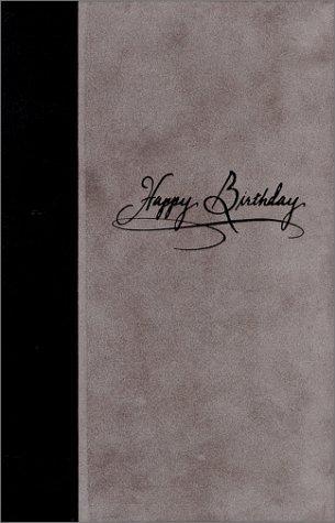 9780970019219: Happy Birthday (The Birthday Book -grey suede)