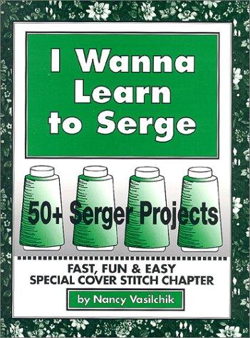 9780970020406: I Wanna Learn to Serge