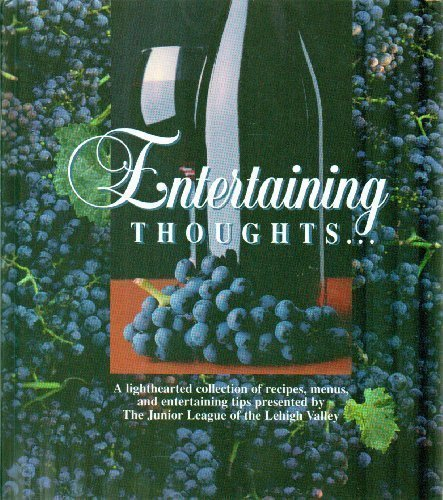 9780970021502: Entertaining Thoughts: A Lighthearted Collection of Recipes, Menus, and Entertaining Tips