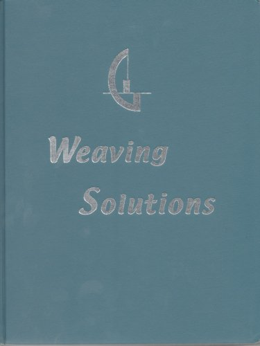 9780970022301: Weaving Solutions: Shortcuts, Tips and Ideas for the Handweaver