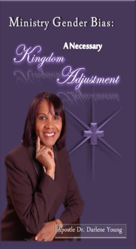 9780970024336: Ministry Gender Bias: A Necessary Kingdom Adjustment