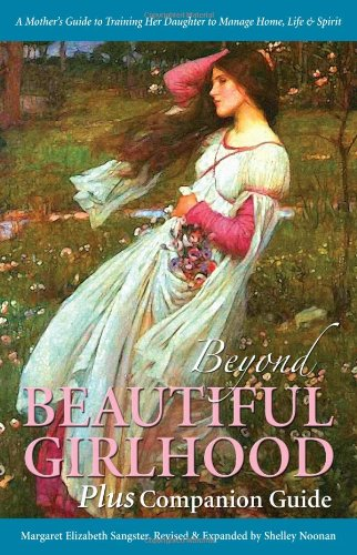 9780970027313: Beyond Beautiful Girlhood Plus Companion Guide
