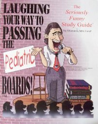Laughing Your Way to Passing the Pediatric: Stu Silverstein