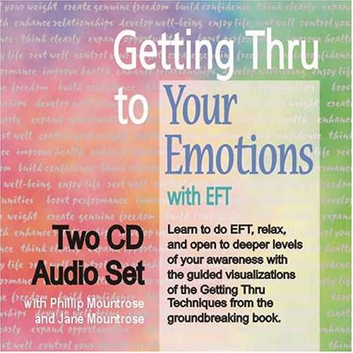 9780970028952: Getting Thru to Your Emotions with EFT, Two-CD Set