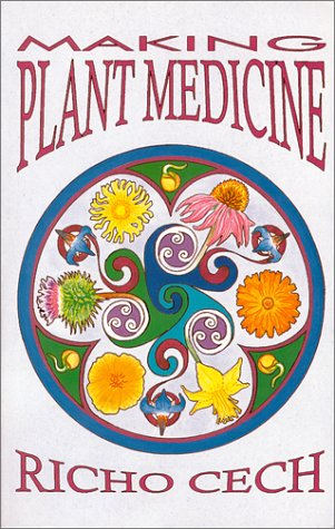 Making Plant Medicine: Richo Cech