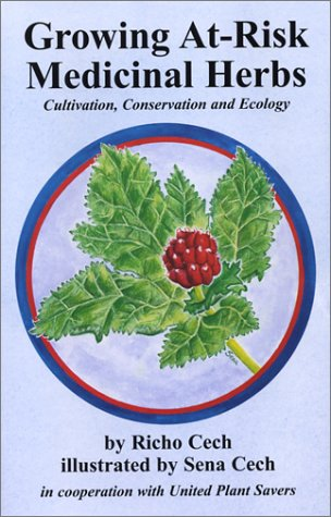 9780970031211: Growing At-Risk Medicinal Herbs, Cultivation, Conservation and Ecology
