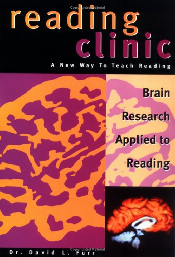 9780970032409: Reading Clinic: Brain Research Applied to Reading