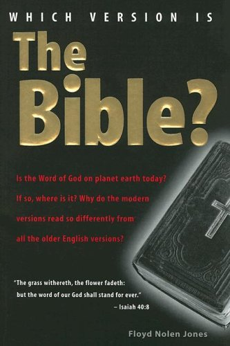 9780970032850: Which Version Is the Bible?