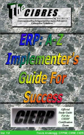 9780970035219: ERP: A-Z Implementer's Guide For Success