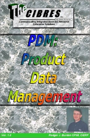 9780970035226: PDM: Product Data Management