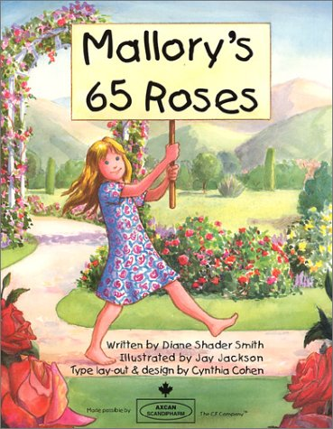 Mallory's 65 Roses: Diane Shader Smith