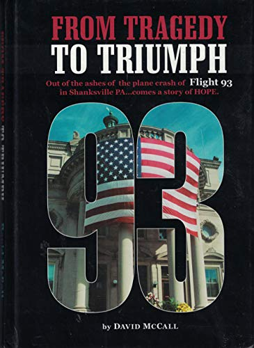 9780970037336: From Tragedy to Triumph