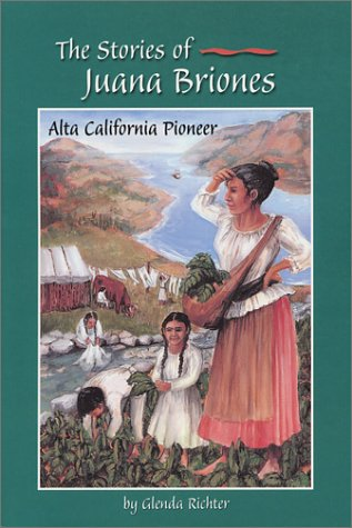 9780970037916: The Stories of Juana Briones: Alta California Pioneer