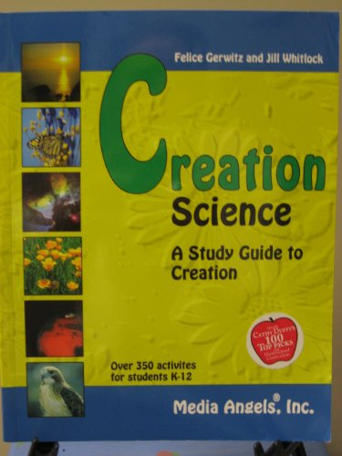 9780970038500: Creation Science: A Study Guide to Creation by Felice Gerwitz (2003) Paperback