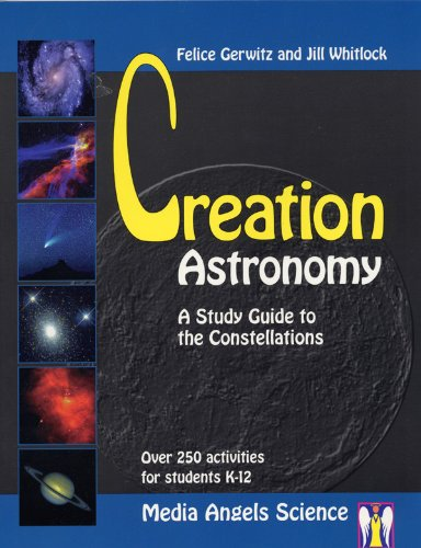 9780970038524: Creation Astronomy: a Study Guide to the Constellations