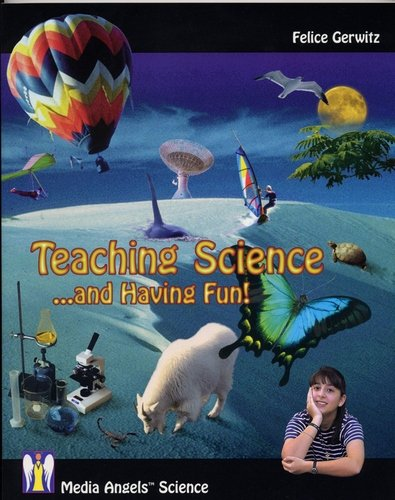 9780970038548: Teaching Science and Having Fun