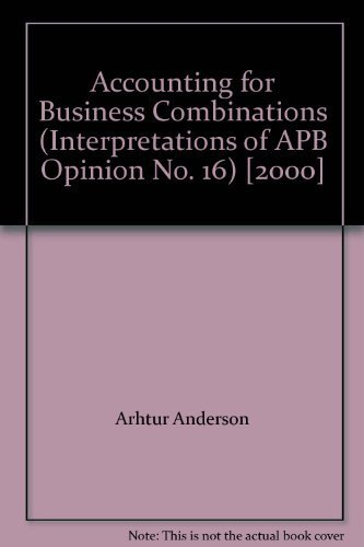 9780970040206: Accounting for Business Combinations (Interpretations of APB Opinion No. 16) ...