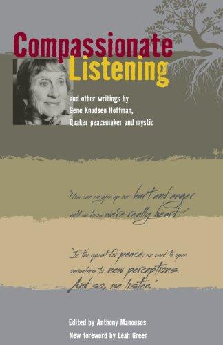 9780970041067: Compassionate Listening