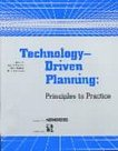 Technology-driven Planning, Principles to Practice: Mary Doyle, Richard